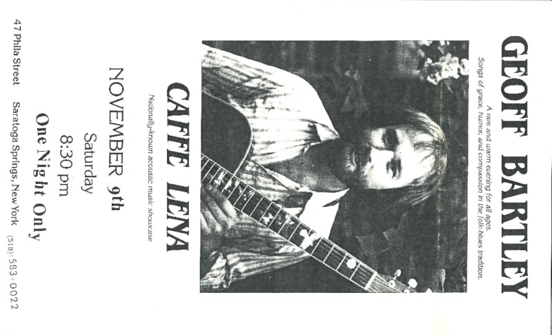 http://history.caffelena.org/transfer/Performer_File_Scans/bartley_geoff/Bartley__Geoff___poster___Caffe_Lena___11.9.year_unknown.pdf