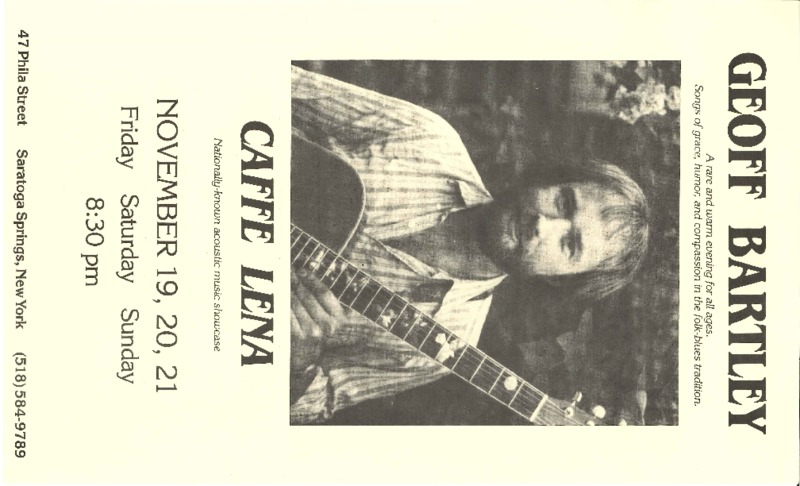 http://history.caffelena.org/transfer/Performer_File_Scans/bartley_geoff/Bartley__Geoff___poster___Caffe_Lena____11.20.year_unknown.pdf