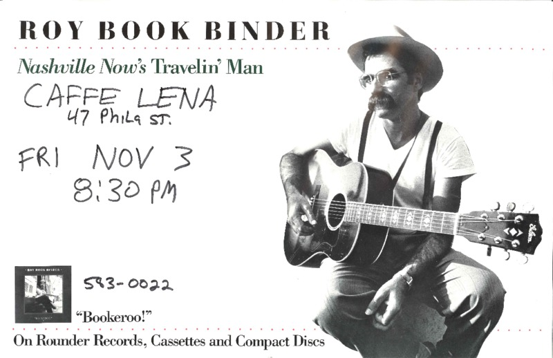 http://history.caffelena.org/transfer/Performer_File_Scans/book_binder_roy/Bookbinder__Roy___poster___Caffe_Lena__11.3.yearunknown.pdf