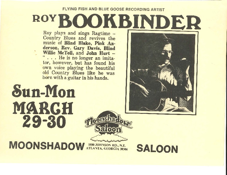http://history.caffelena.org/transfer/Performer_File_Scans/book_binder_roy/Bookbinder__Roy___poster___Moonshadow_Saloon___3.30.year_unknown.pdf
