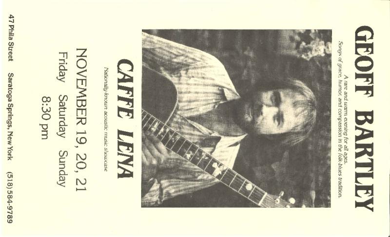 http://history.caffelena.org/transfer/Performer_File_Scans/bartley_geoff/Bartley__Geoff___poster___Caffe_Lena____11.20.year_unknown.pdf
