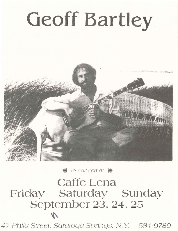 http://history.caffelena.org/transfer/Performer_File_Scans/bartley_geoff/Bartley__Geoff___poster___Caffe_Lena__9.24.date_unknown.pdf