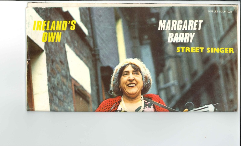 http://history.caffelena.org/transfer/Performer_File_Scans/barry_margaret/Barry__Margaret___record_cover___Ireland_s_Own_Street_Singer__date_unknown.pdf